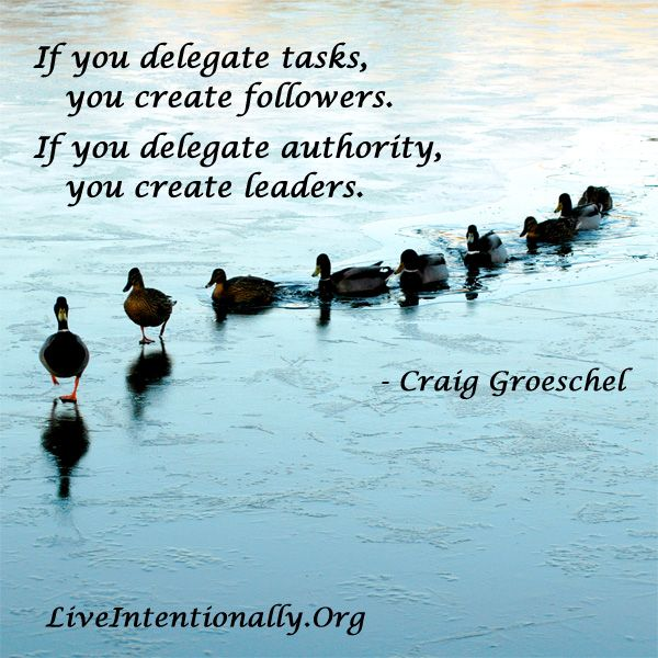 Inspirational Quote If You Delegate Tasks You Create Followers If You Delegate Authority Yo Leader Quotes Leadership Quotes Inspirational Leadership Quotes