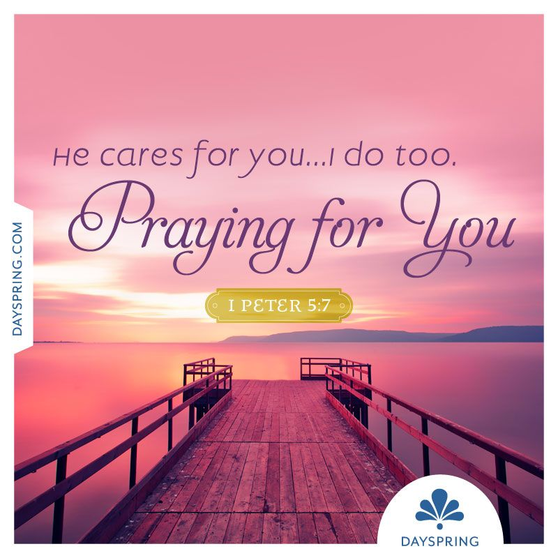 Praying For You Ecards Dayspring Praying For Friends Sending Prayers Pray
