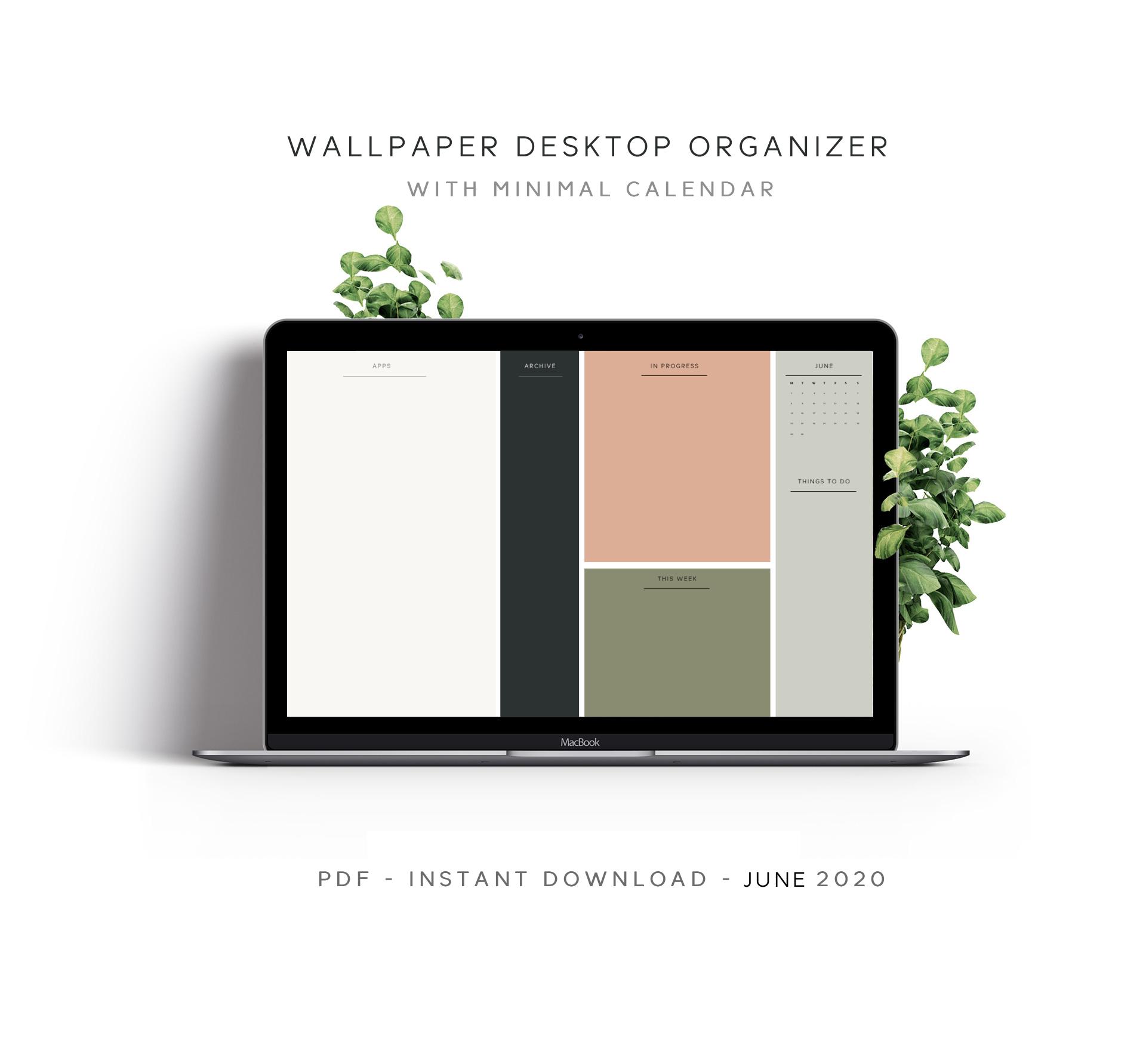 June 2020 Desktop Wallpaper Organizer With Minimalist Calendar Minimalist Desktop Wallpaper Desktop Wallpaper Organizer Iphone Minimalist Wallpaper