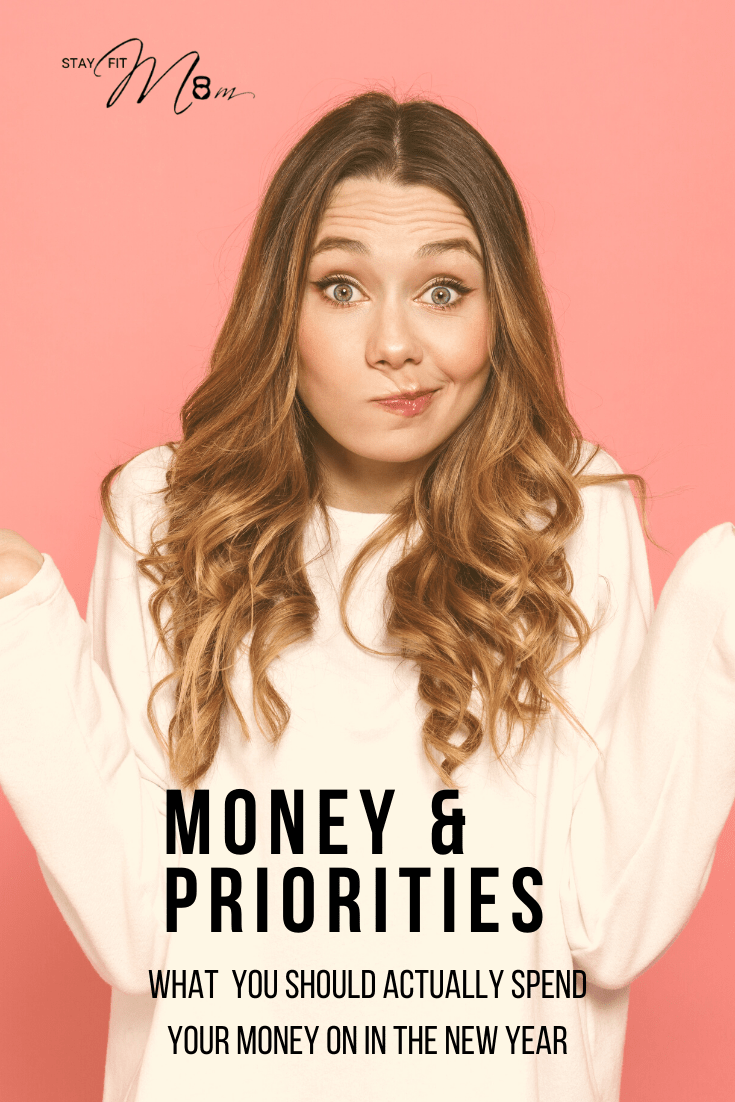 What you should be spending money on this year. #stayfitmom #budgeting #fitness