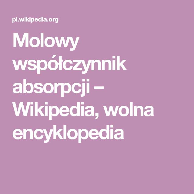 Molowy Wspolczynnik Absorpcji Wikipedia Wolna Encyklopedia Math Wikipedia Math Equations