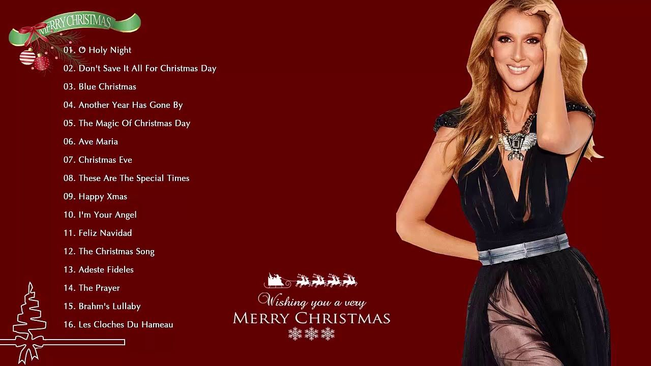 Celine Dion Christmas Songs Full Album Merry Christmas And Happy New Y Celine Dion Christmas Celine Dion Celine Dion Albums