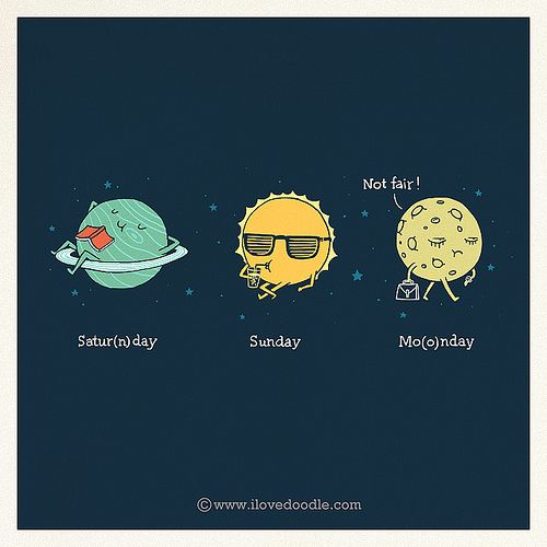 Best Funny Illustration Not fair! Saturnday Sunday Moonday by Lim Heng Swee aka ilovedoodle 9
