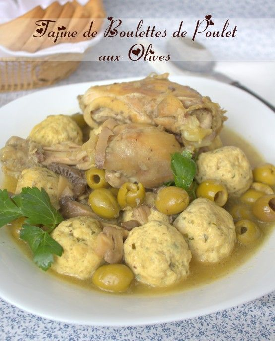 Tajine Aux Boulettes De Poulet Et Olives / Plat De Ramadan