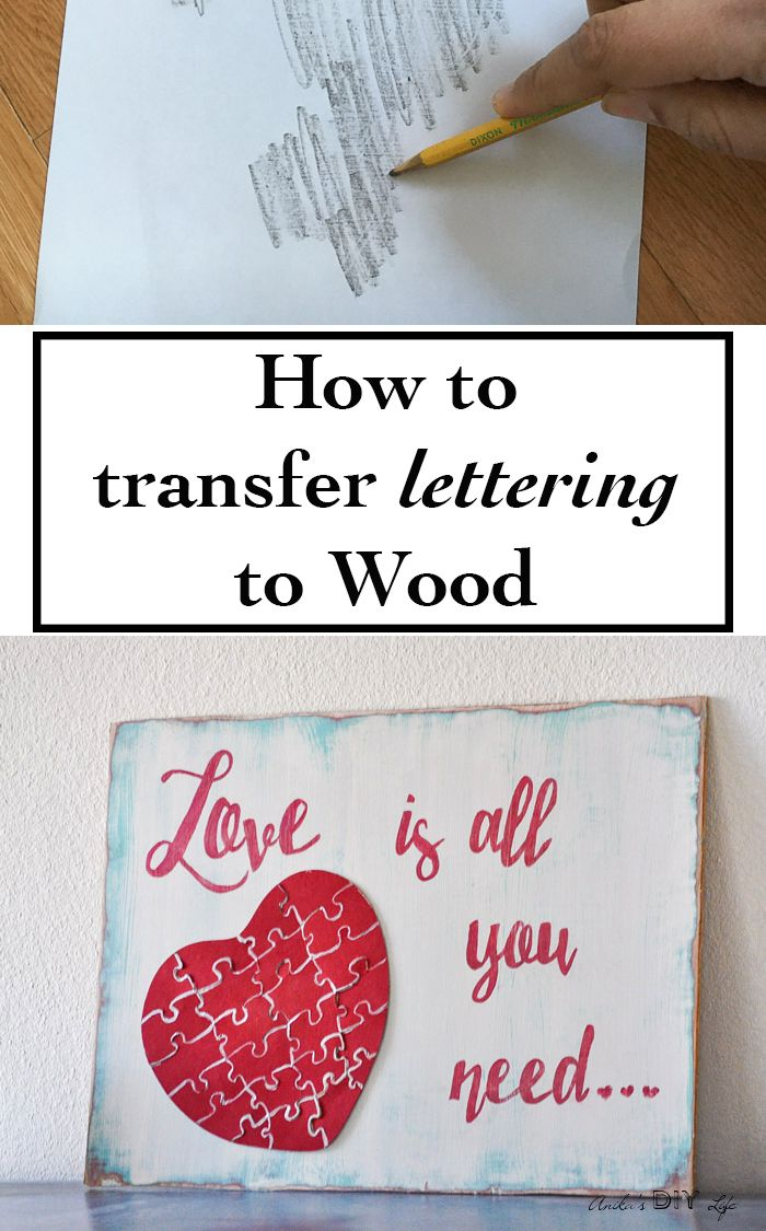 How to easily transfer Lettering to Wood or any other surface without using any special material