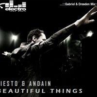 Tiesto & Andain - Beautiful Things (Gabriel & Dresden Mix) by Electro-Zone Remix on SoundCloud