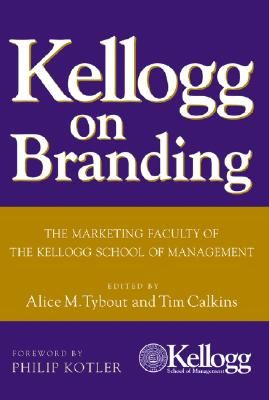'Kellogg on Branding' - This is comprehensive review of the latest strategies for building, leveraging, and rejuvenating brands. Destined to become a marketing classic, Kellogg on Branding includes chapters written by respected Kellogg marketing professors and managers of successful companies. It focuses on the latest thinking on key branding concepts, including brand positioning and design,  strategies for launching new brands, and leveraging existing brands.