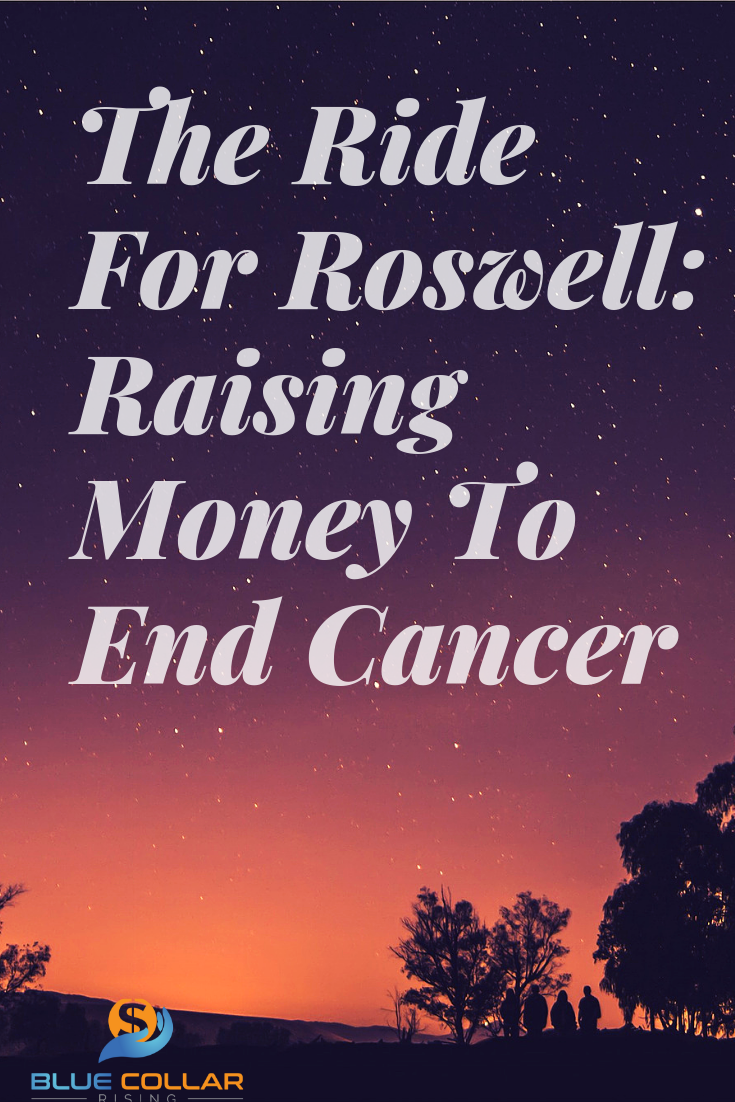 Last year The Ride For Roswell raised $5 3 million dollars