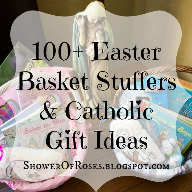 Shower of roses 100 easter basket stuffers catholic gift ideas shower of roses 100 easter basket stuffers catholic gift ideas plus a basketful of giveaways easter pinterest easter baskets easter and negle Choice Image