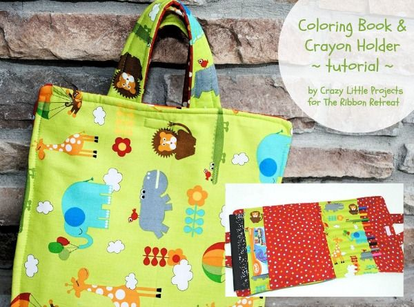 Coloring Book And Crayon Holder Tutorial Perfect For The