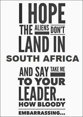 Dont Take Me To Your Leader African Quotes South Africa