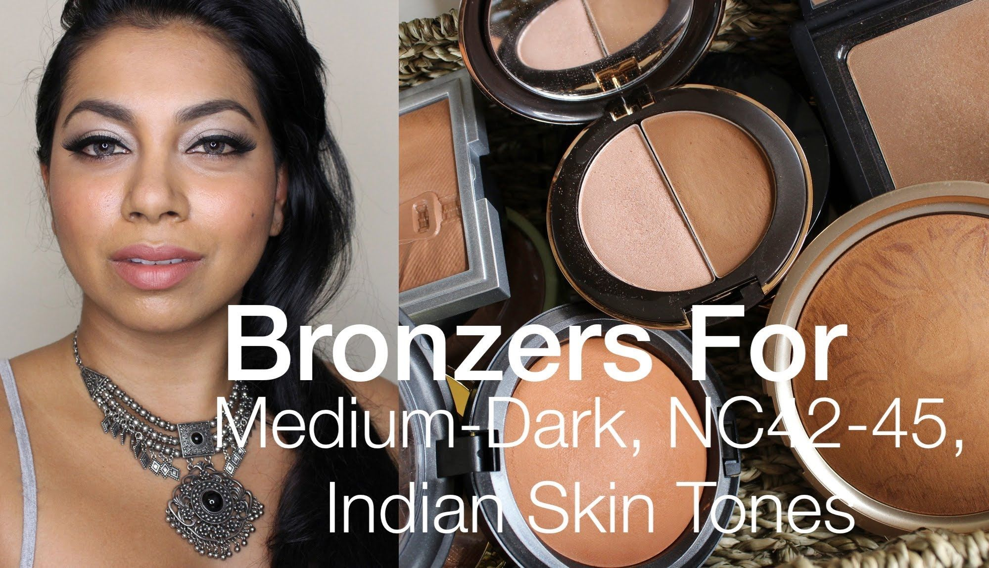 Bronzers for medium dark indian asian desi nc42 nc45 skin bronzers for medium dark indian asian desi skin tones baditri Gallery