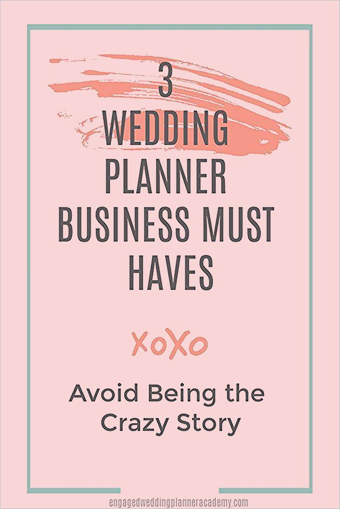 Photo of 3 Wedding Planner Business Must Haves | Engaged Wedding Planner Academy
