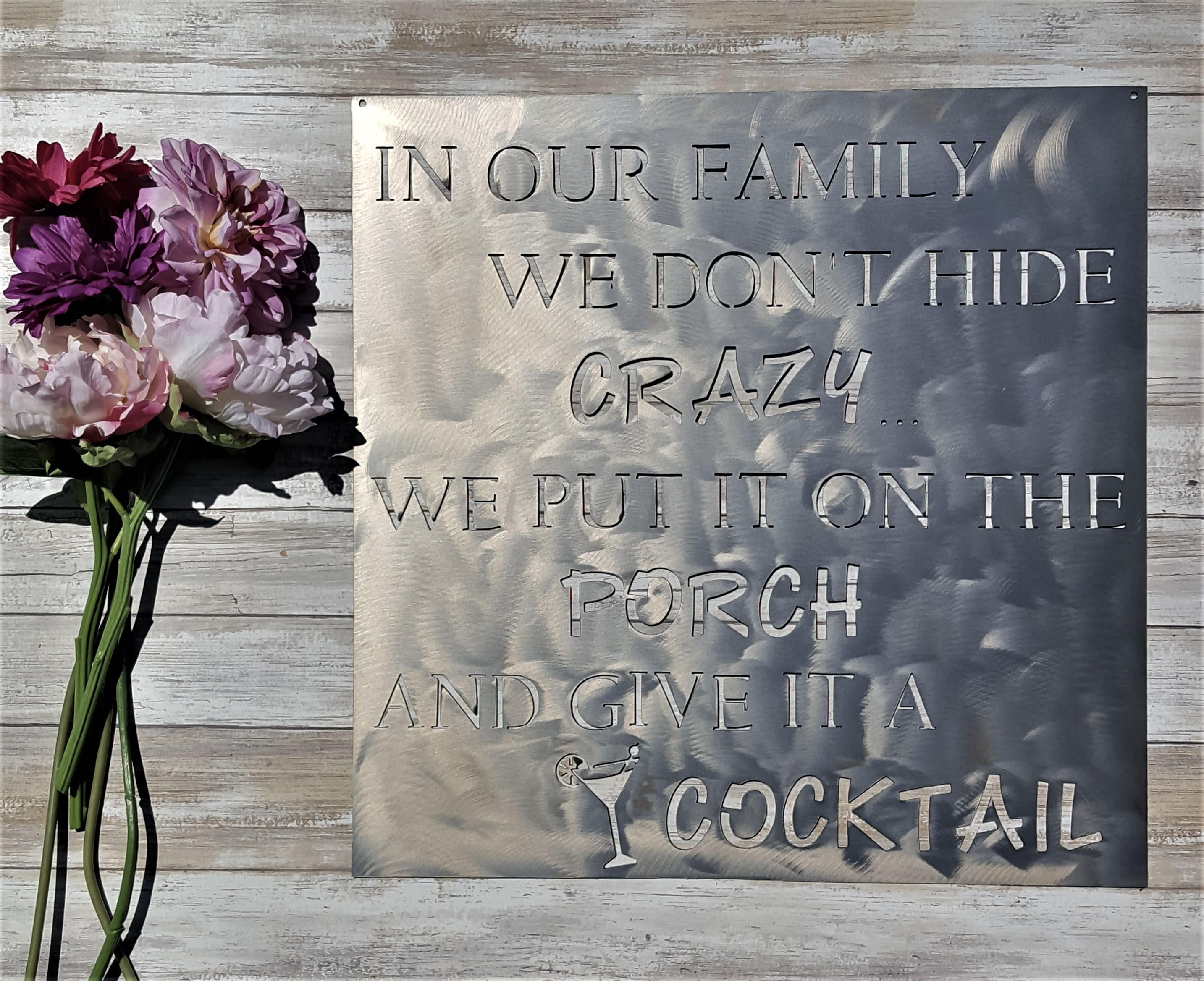 Wall Signs Decor Classy Cocktail Sign Crazy Family Decor Bar Signs Outdoor Patio Metal Review