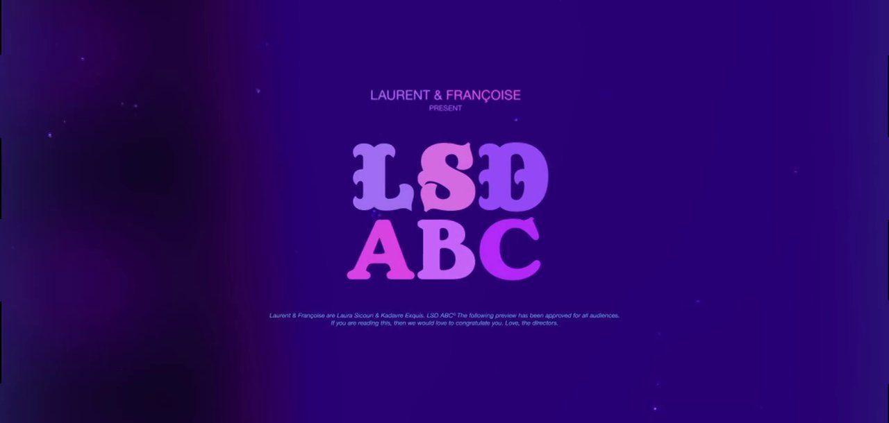 LSD ABC  Created by: Laura Sicouri / laurasicouri.com / laura.sicouri@free.fr Kadavre Exquis / kadavrexquis.com / fgsohn@gmail.com