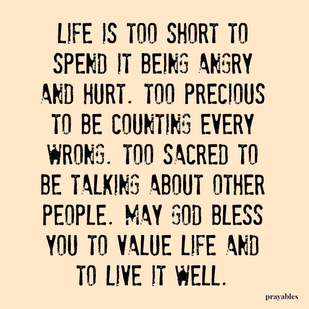 Blessing Value Life Prayables Grudge quotes, Bible
