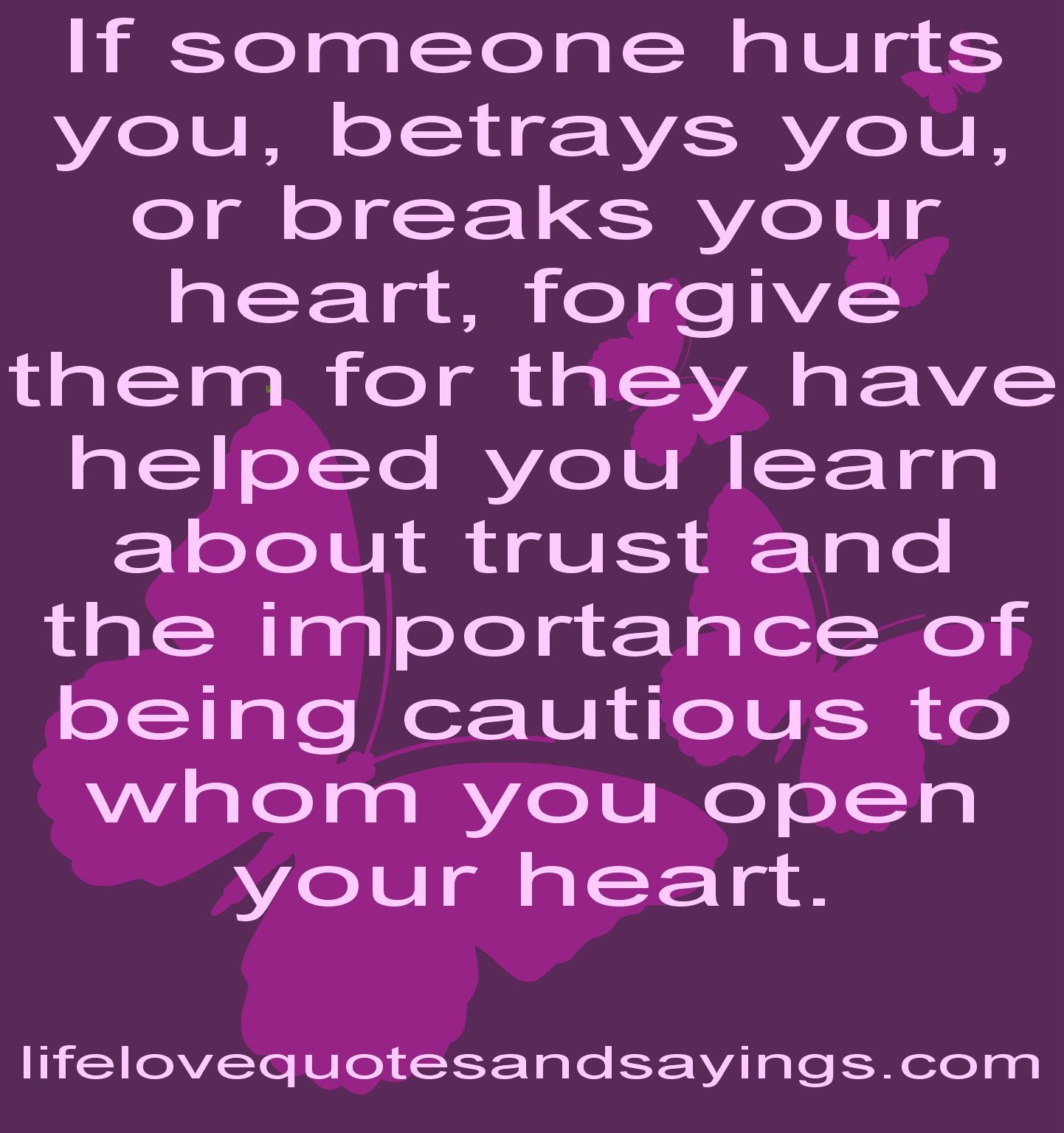 Love Forgiveness Quotes For Her If Someone Hurts You Betrays You Or Breaks Your Heart Forgive