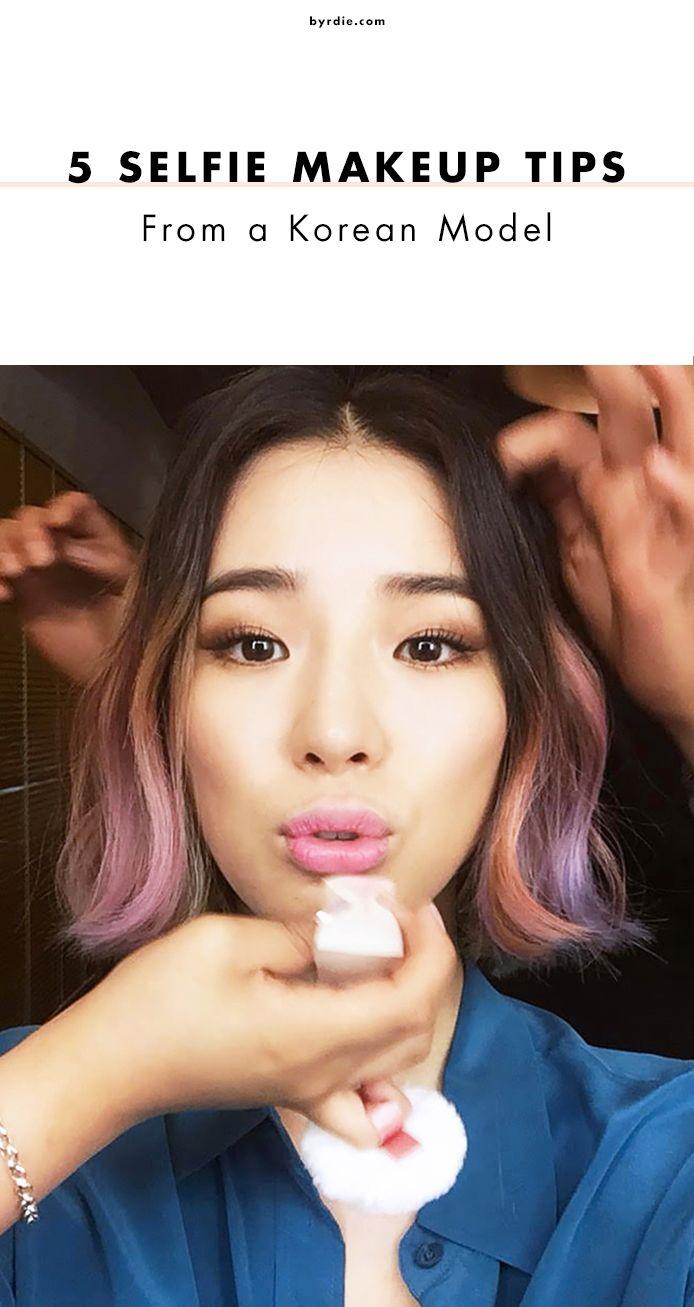 5 Selfie Makeup Tips From a Korean Model