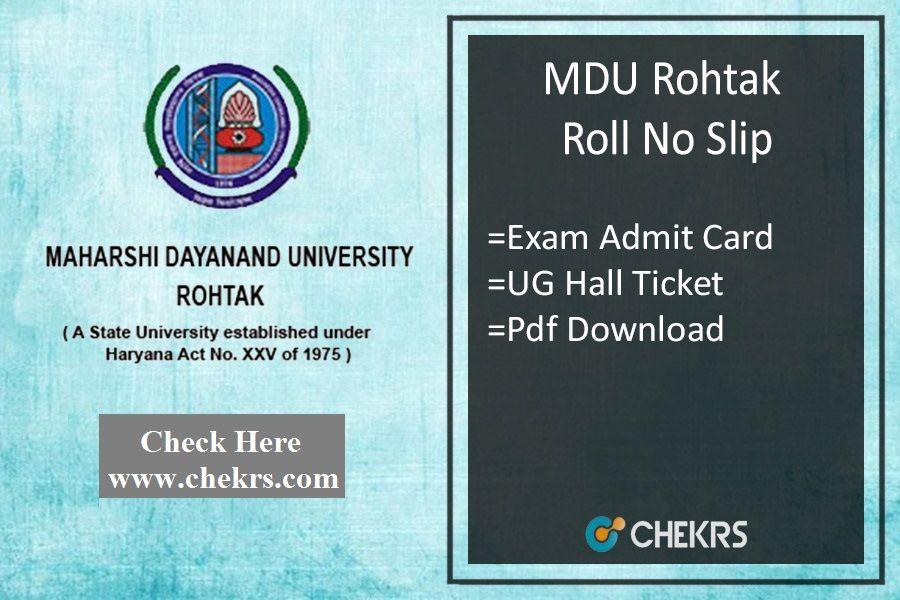 Mdu rohtak roll no slip 2018 exam card downloads