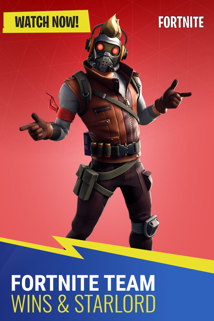 Fortnite Team Wins Starlord Outfit Fortnite Star Lord Im In Love