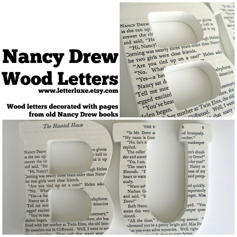 Nancy Drew Wood Letters - Custom gift decorated with pages from old