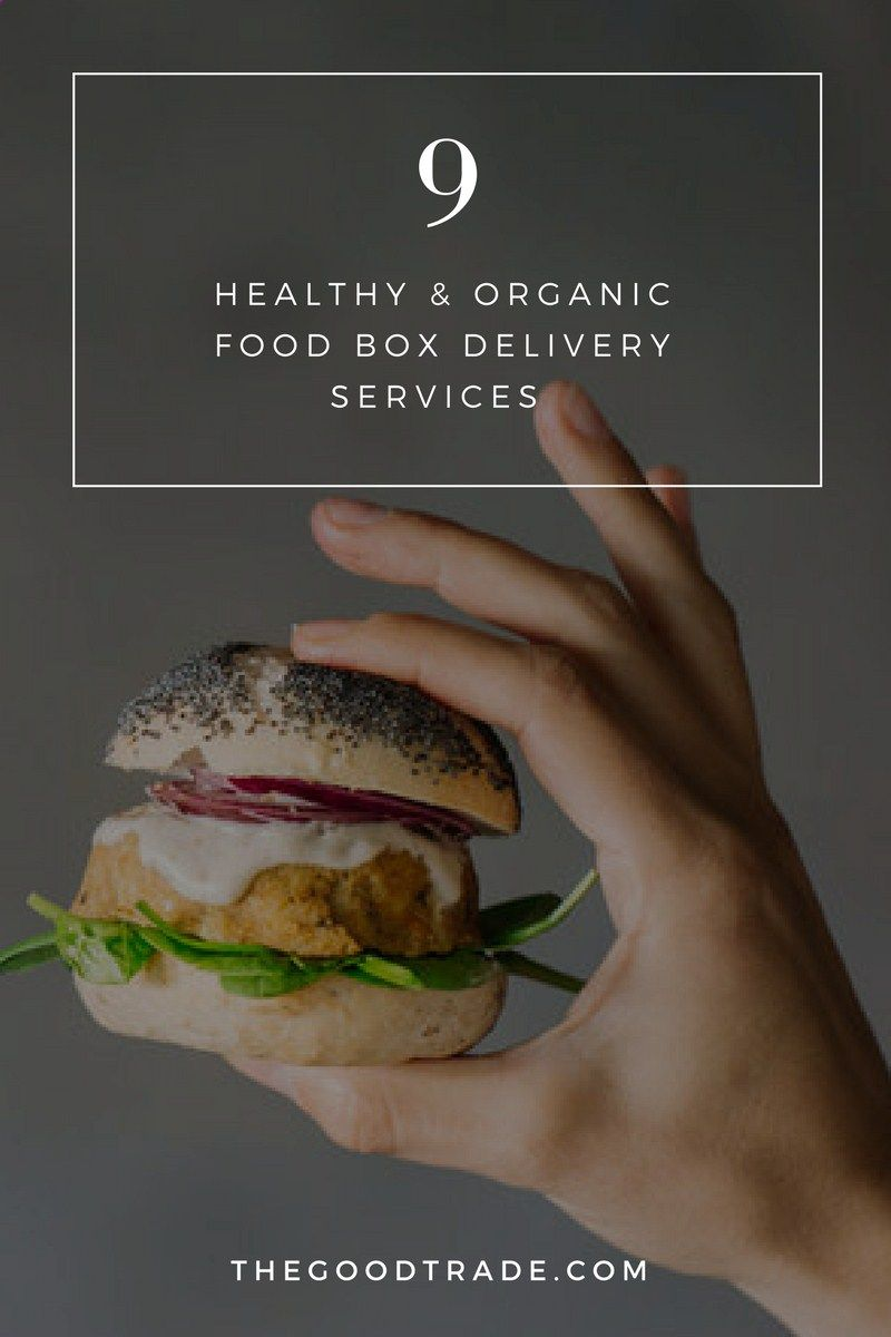 9 Healthy Amp; Organic Food Box Delivery Services For The