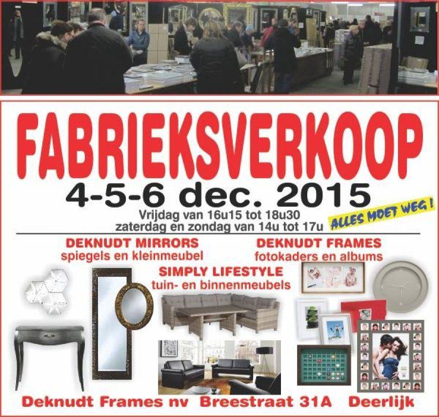 Fabrieksverkoop Deknudt Frames / Mirrors / Simply Lifestyle -- Deerlijk -- 04/12-06/12
