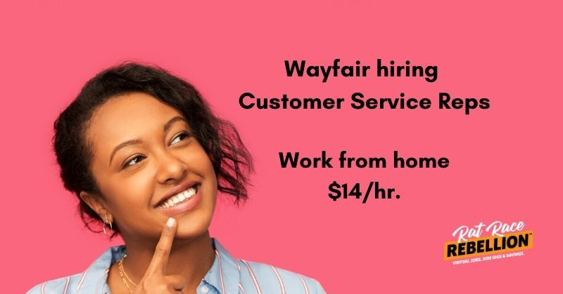 Work from home for Wayfair. This role is starting in