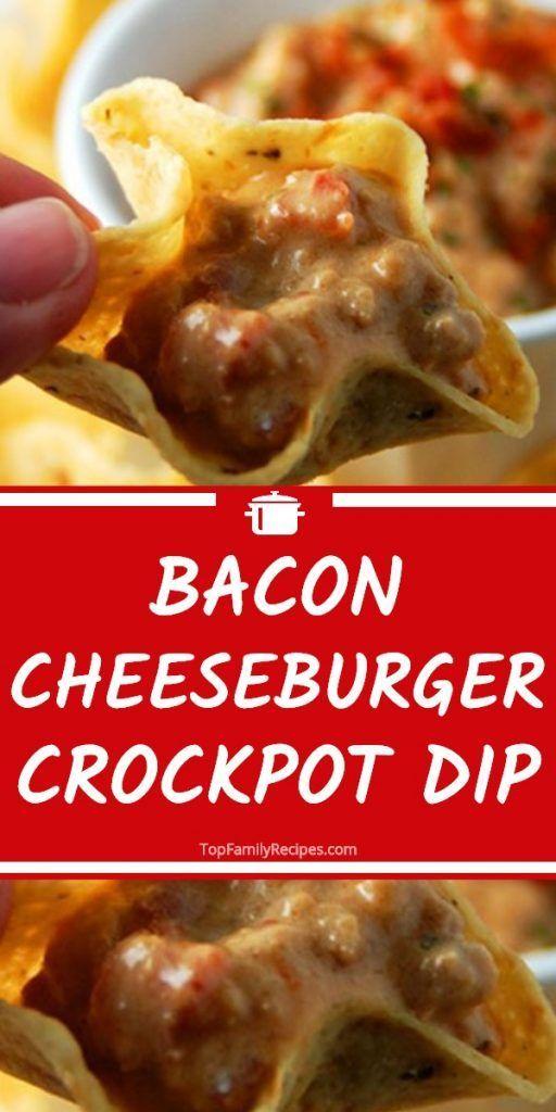 Bacon Cheeseburger Crockpot Dip - Top Family Recepten