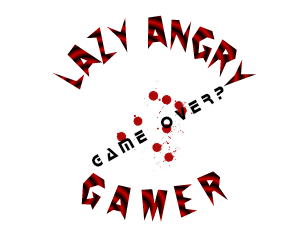 Lazy Angry Gamer Angry Gamer Lazy