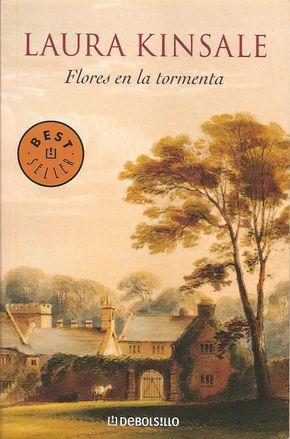 Romántica No Rosa Crítica Flores En La Tormenta De Laura Kinsale Libros Romanticos Los Mejores Libros Romanticos Libros De Romance
