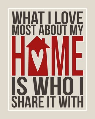 What I love most about my home is who I share it with free printable.