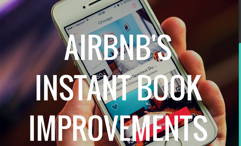 Airbnb's Improves Instant Book & Hosting Experience | Guesty Blog