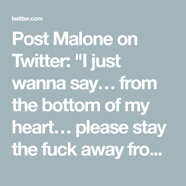 Post Malone On Cards Quotes Feelings Real Quotes