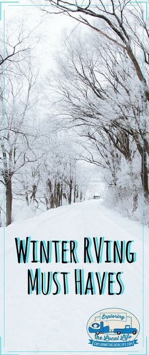 Photo of Don't Freeze! Winter RVing Must-Haves — Exploring the Local Life