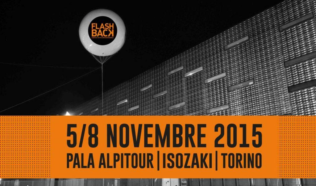 #Torino, dal 5 all'8 novembre la III edizione di #FLASHBACK2015 al Pala Alpitour | Isozaki