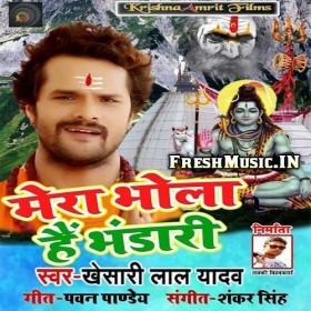 Mera Bhola Hai Bhandari Khesari Lal Yadav 2019 Mp3 Songs Mp3 Song Songs Mera
