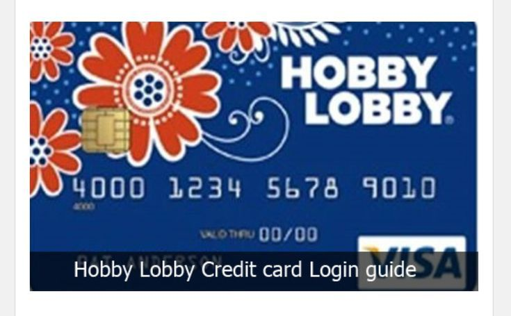 Hobby lobby credit card is a credit card that is issued to
