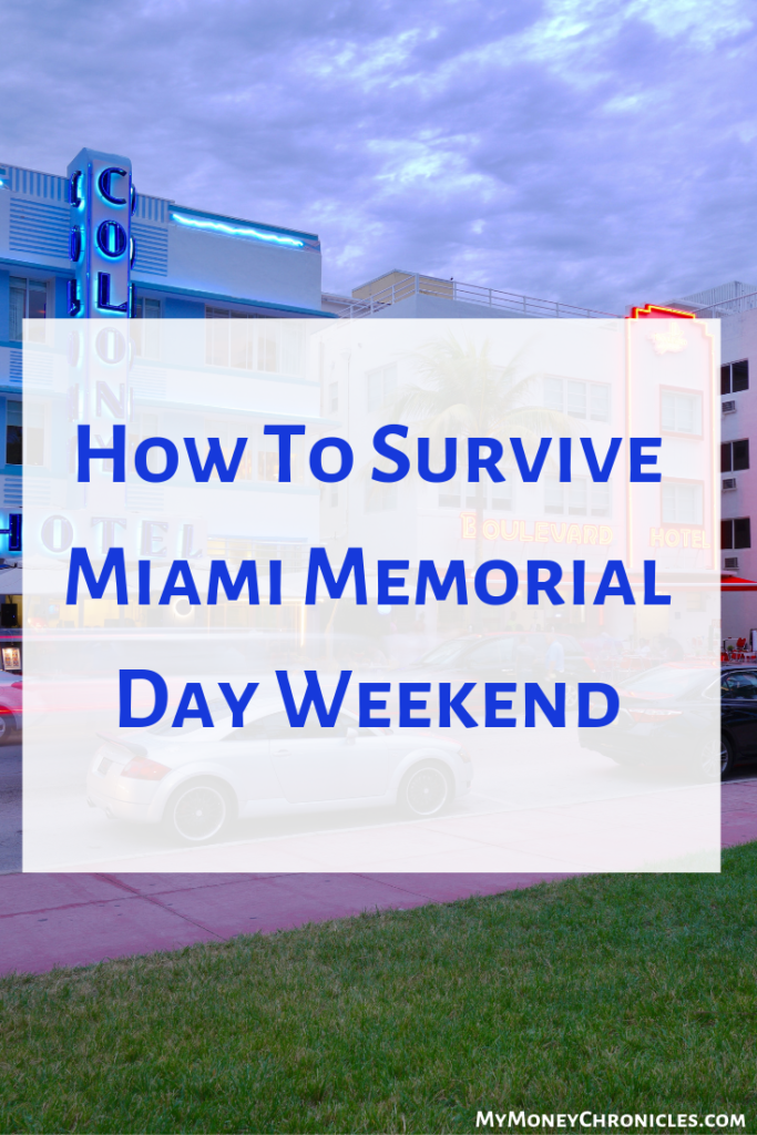 Miami Memorial Day Weekend Is A Wild Time Miami Home Of The Heat Marlins Dolphins And Of Course Miami Memorial Day Weekend Weekend In Miami Memorial Day