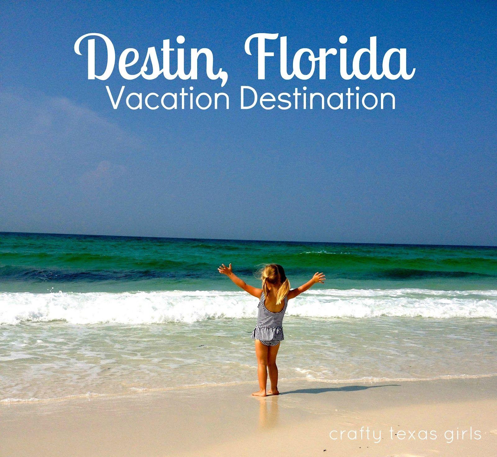 crafty texas girls vacation destination destin florida a good