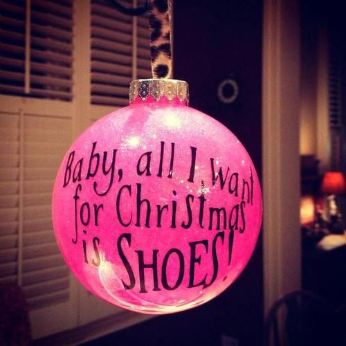 All I want for Christmas is Shoes ornament | Christmas FUN ...