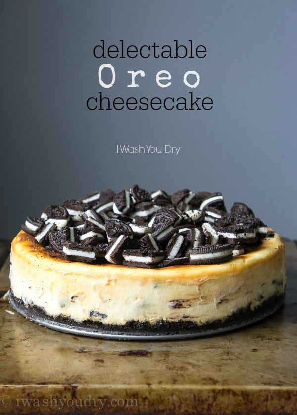 Oreo Cheesecake - I make this with greek yogurt, so it's healthy right?? Ha. But still, it's so good. We loved it!