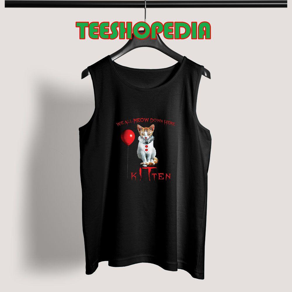 Tank Top We All Meow Down Here Clown Cat Kitten It Halloween Shirt Tank Tops Outfit Tank Tops Tops