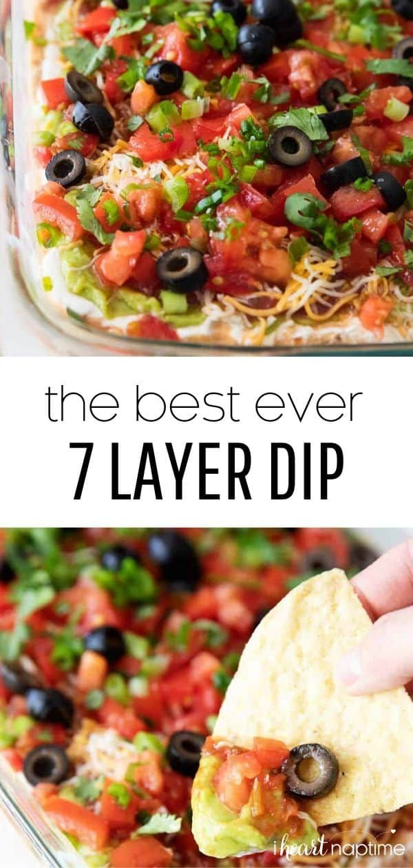 The BEST 7 Layer Dip Recipe - I Heart Naptime