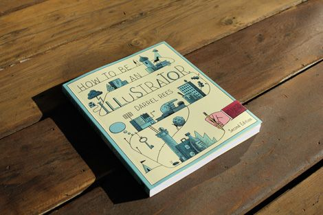 Recently Received - How to be an Illustrator