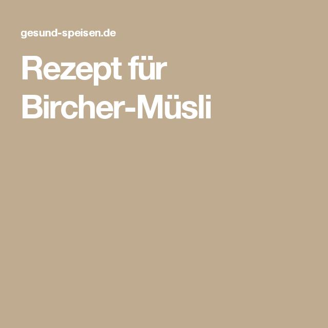 Rezept für Bircher-Müsli