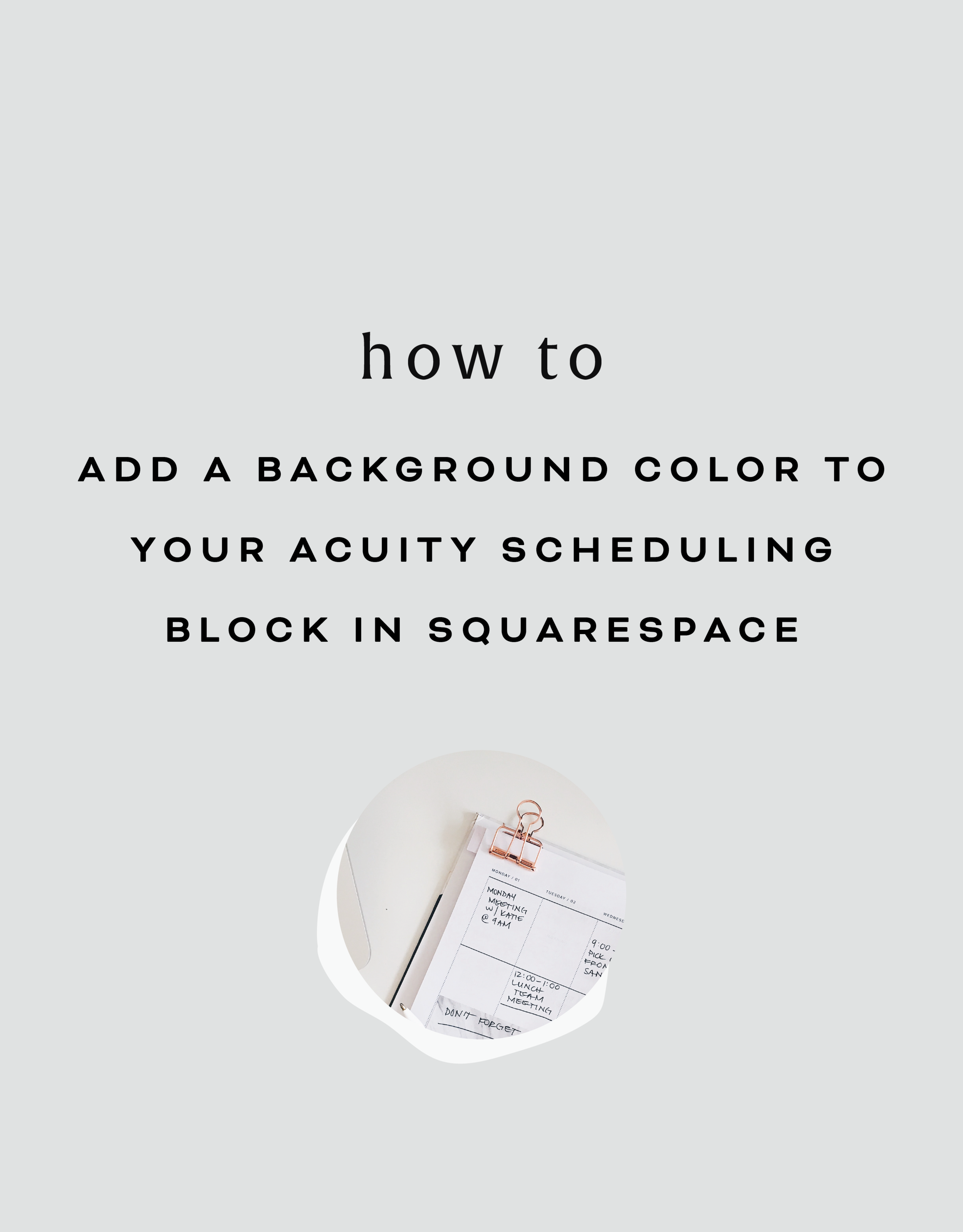 Adding a Background Color to Your Acuity Scheduling Block