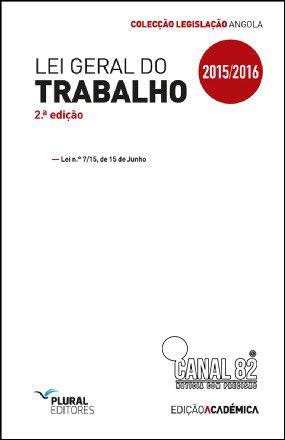 Baixar Nova Lei Geral De Trabalho De Angola Leis Do Trabalho