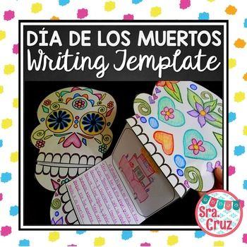Día de los Muertos / Day of the Dead Writing Template Teaching