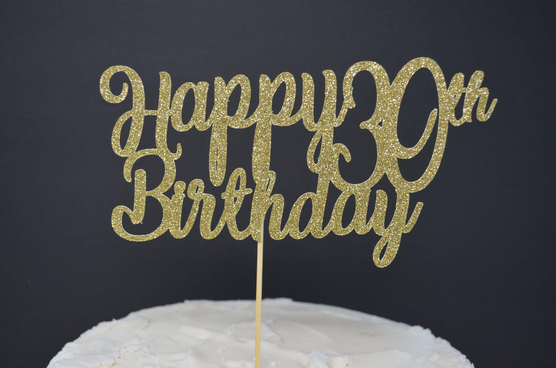 Tremendous Happy Birthday Cake Topper Personalized Custom Cake Topper 30Th Personalised Birthday Cards Veneteletsinfo